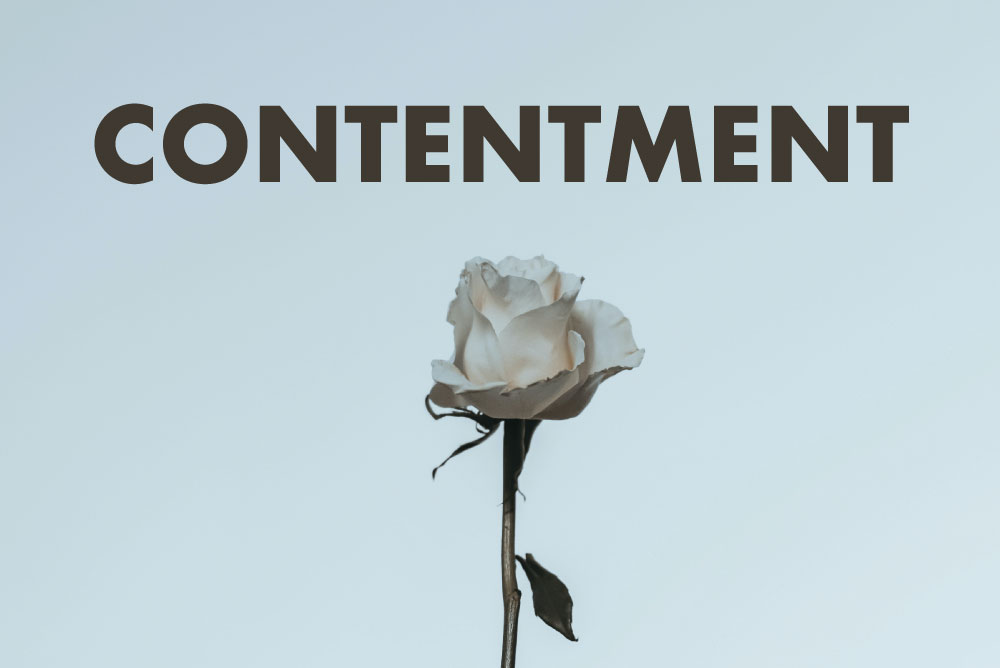 Contentment is learned